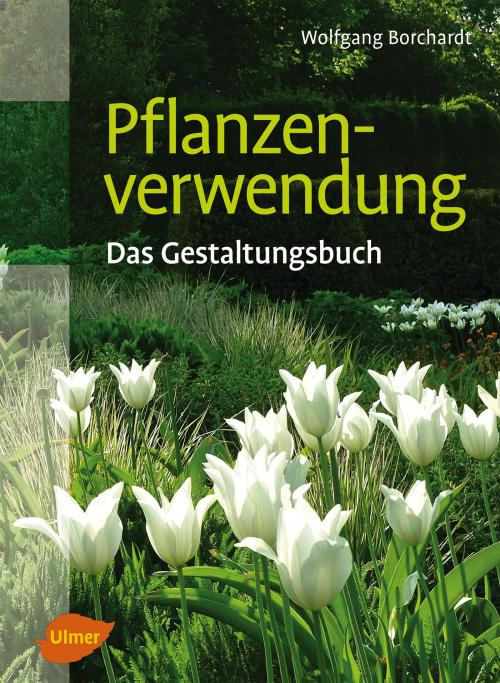 Pflanzenverwendung - Das Gestaltungsbuch cover