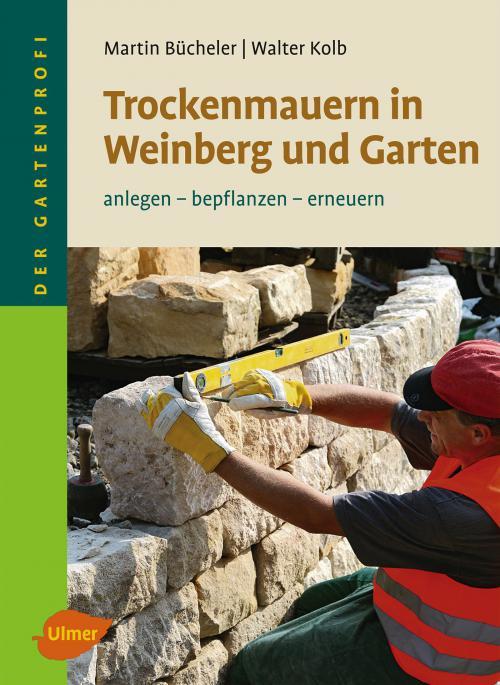 Trockenmauern in Weinberg und Garten cover