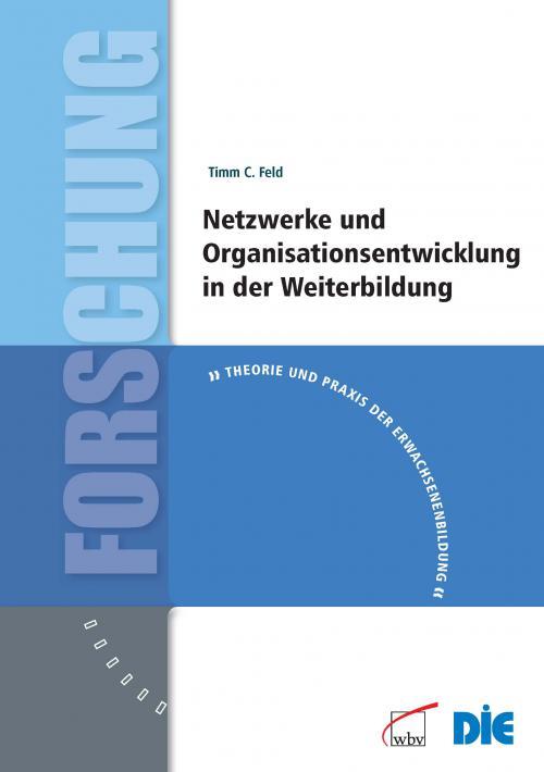 Netzwerke und Organisationsentwicklung in der Weiterbildung cover