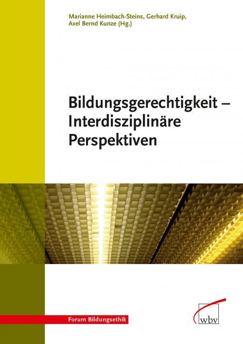 Bildungsgerechtigkeit - Interdisziplinäre Perspektiven cover
