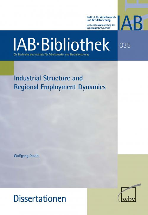 Industrial Structure and Regional Employment Dynamics cover