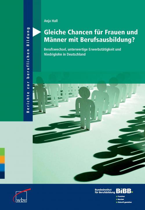 Gleiche Chancen für Frauen und Männer mit Berufsausbildung? cover
