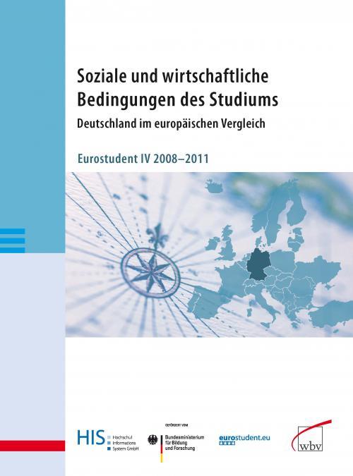 Soziale und wirtschaftliche Bedingungen des Studiums. Deutschland im europäischen Vergleich cover