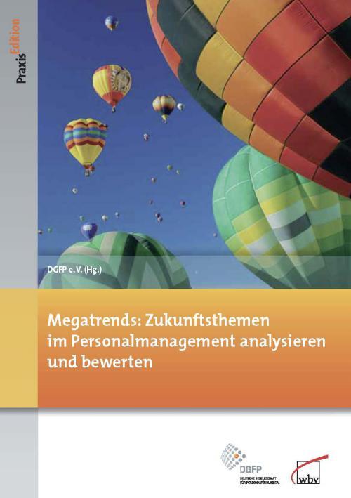 Megatrends: Zukunftsthemen im Personalmanagement analysieren und bewerten cover