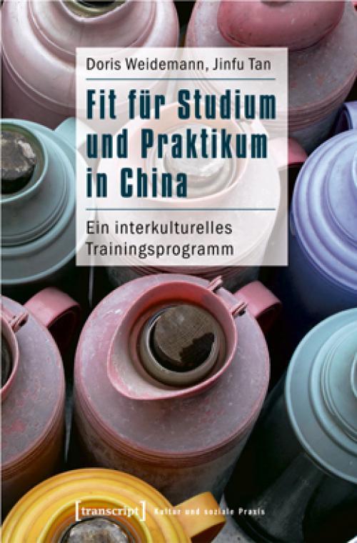 Fit für Studium und Praktikum in China cover