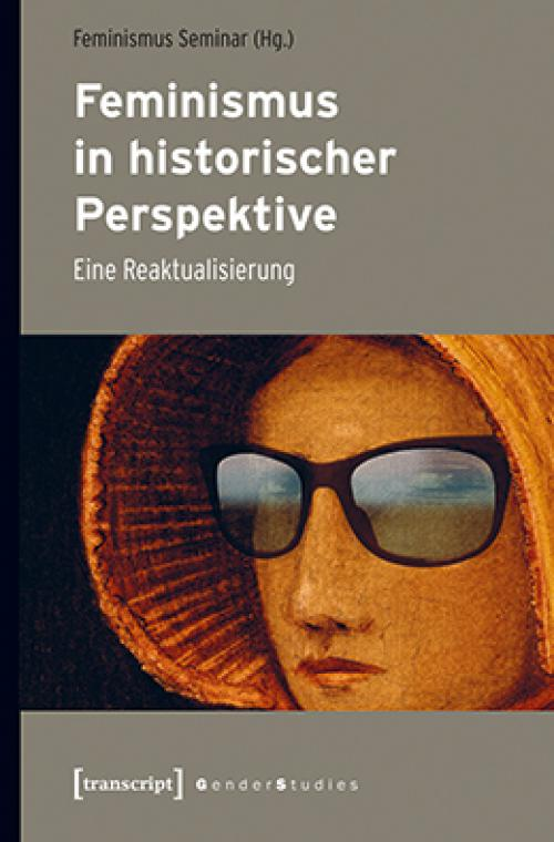 Feminismus in historischer Perspektive cover