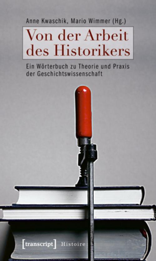 Von der Arbeit des Historikers cover