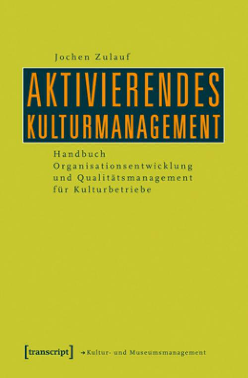 Aktivierendes Kulturmanagement cover