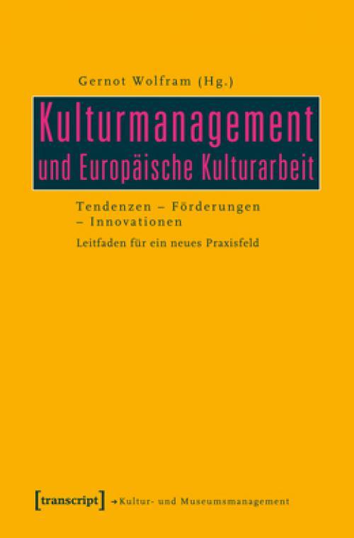 Kulturmanagement und Europäische Kulturarbeit cover