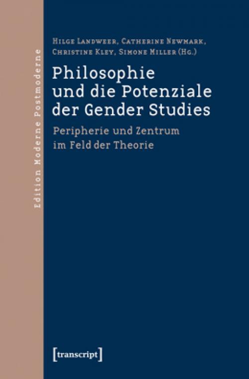 Philosophie und die Potenziale der Gender Studies cover