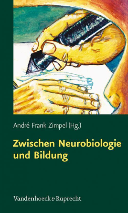 Zwischen Neurobiologie und Bildung cover