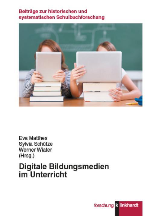 Digitale Bildungsmedien im Unterricht cover