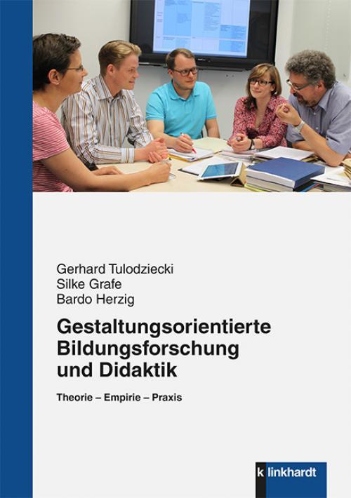 Gestaltungsorientierte Bildungsforschung und Didaktik cover
