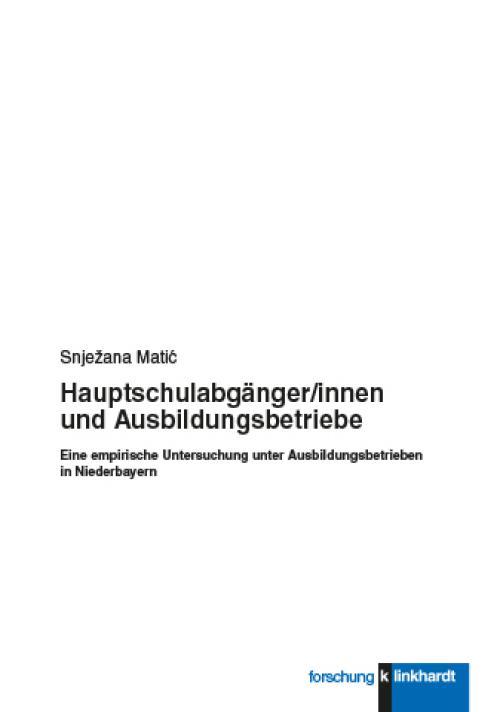 Hauptschulabgänger/innen und Ausbildungsbetriebe cover