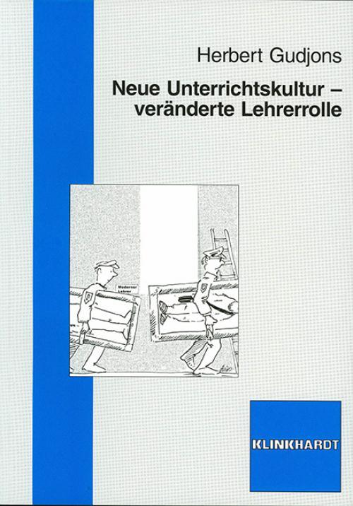 Neue Unterrichtskultur - Veränderte Lehrerrolle cover