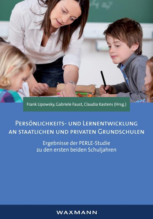 Persönlichkeits- und Lernentwicklung an staatlichen und privaten Grundschulen cover