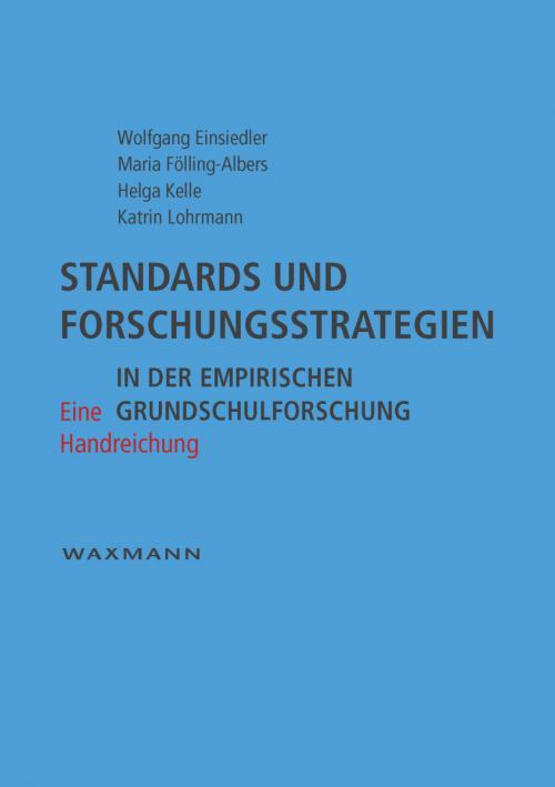 Standards und Forschungsstrategien in der empirischen Grundschulforschung cover