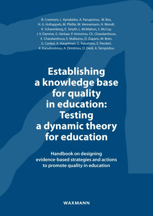 Establishing a knowledge base for quality in education: Testing a dynamic theory for education cover