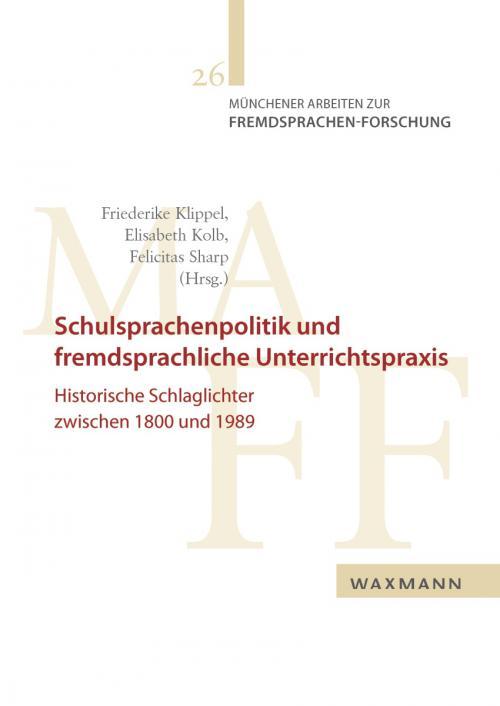 Schulsprachenpolitik und fremdsprachliche Unterrichtspraxis cover