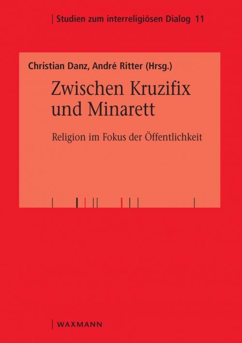 Zwischen Kruzifix und Minarett cover