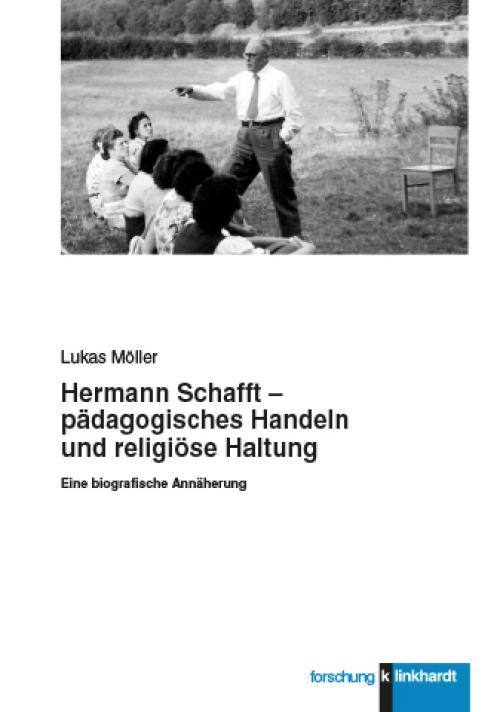 Hermann Schafft – pädagogisches Handeln und religiöse Haltung cover