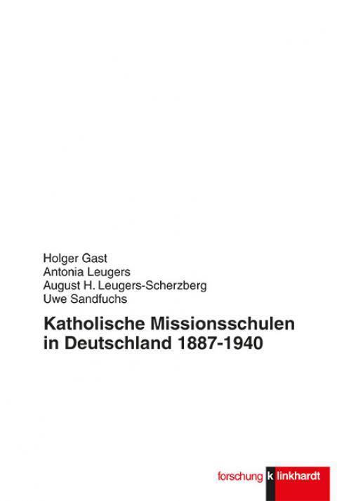 Katholische Missionsschulen in Deutschland 1887-1940 cover