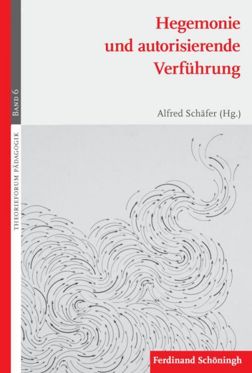 Hegemonie und autorisierende Verführung cover