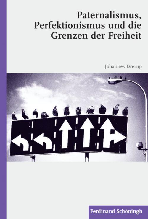 Paternalismus, Perfektionismus und die Grenzen der Freiheit cover