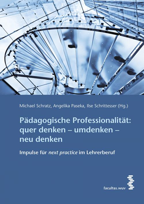 Pädagogische Professionalität: quer denken - umdenken - neu denken cover
