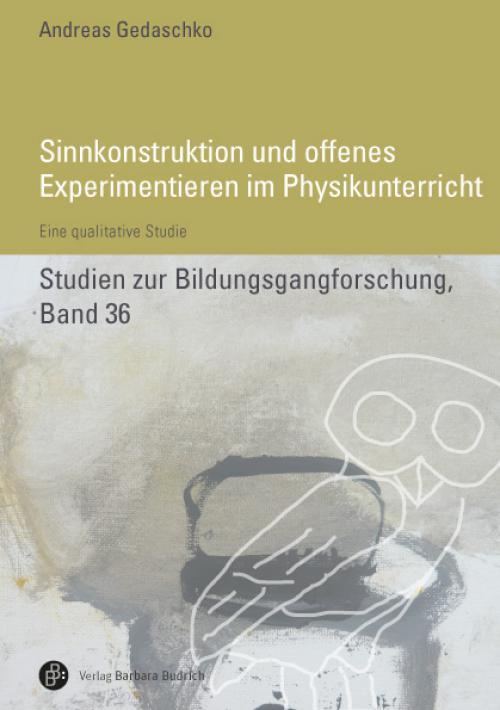 Sinnkonstruktionen und offenes Experimentieren im Physikunterricht cover