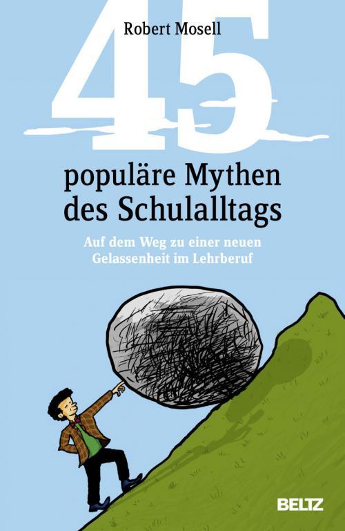 45 populäre Mythen des Schulalltags cover