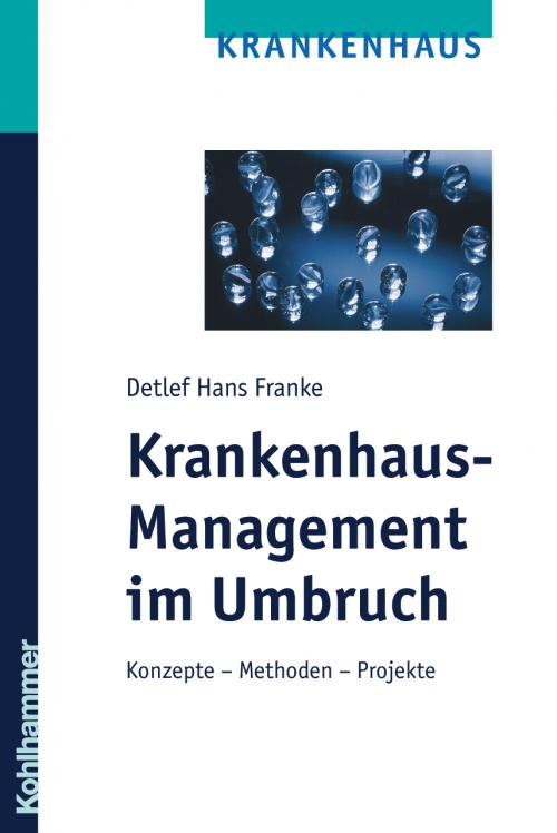 Krankenhaus-Management im Umbruch cover