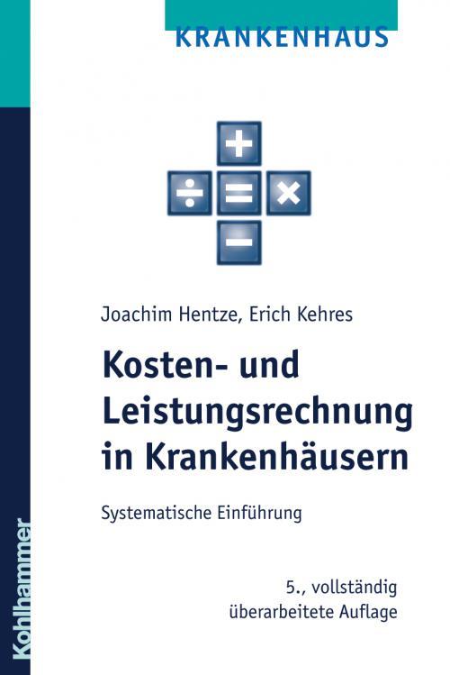 Kosten- und Leistungsrechnung in Krankenhäusern cover