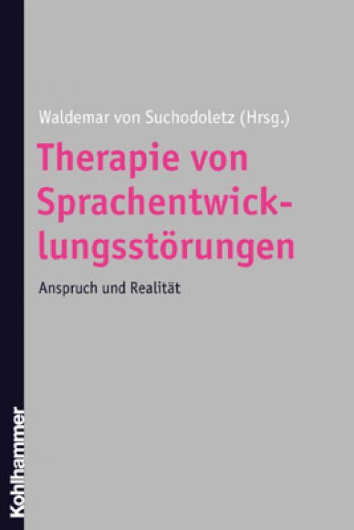 Therapie von Sprachentwicklungsstörungen cover
