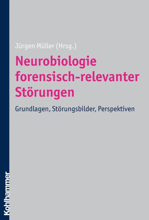 Neurobiologie forensisch-relevanter Störungen cover