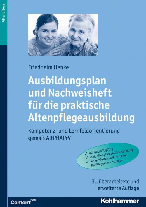Ausbildungsplan und Nachweisheft für die praktische Altenpflegeausbildung cover