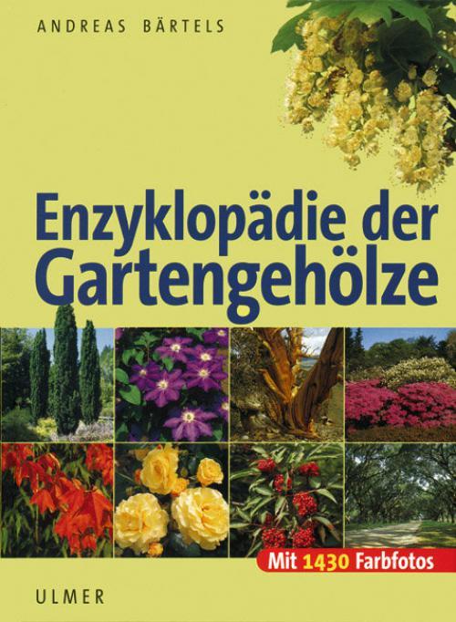Enzyklopädie der Gartengehölze cover