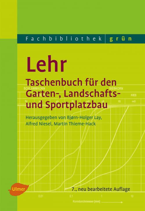 Lehr – Taschenbuch für den Garten-, Landschafts- und Sportplatzbau cover