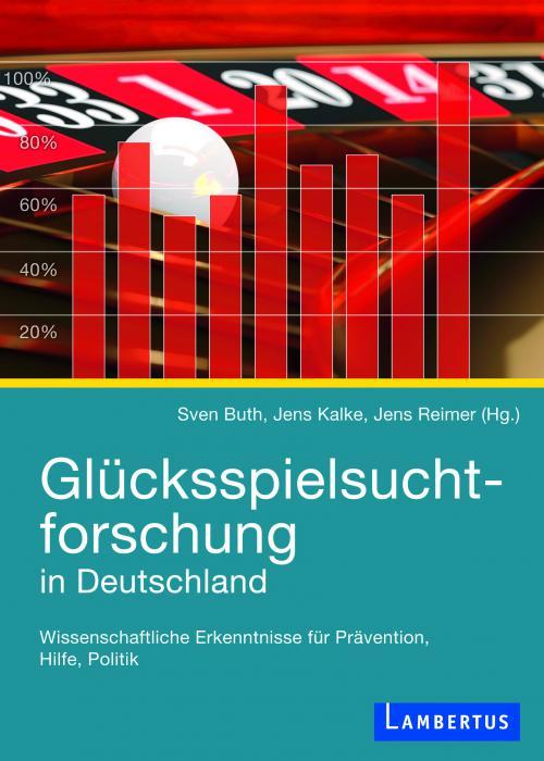Glücksspielsuchtforschung in Deutschland cover