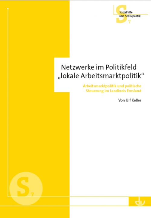 Netzwerke im Politikfeld 'lokale Arbeitsmarktpolitik' cover