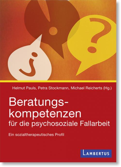 Beratungskompetenzen für die psychosoziale Fallarbeit cover