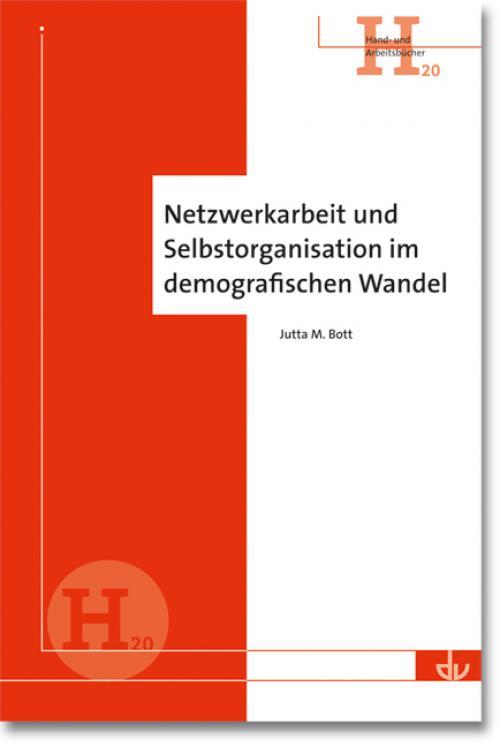 Netzwerkarbeit und Selbstorganisation im demografischen Wandel cover