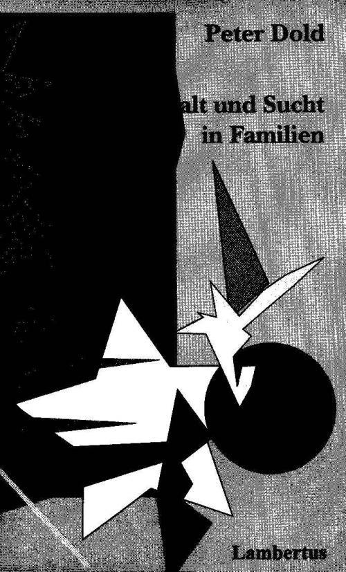 Gewalt und Sucht in Familien cover