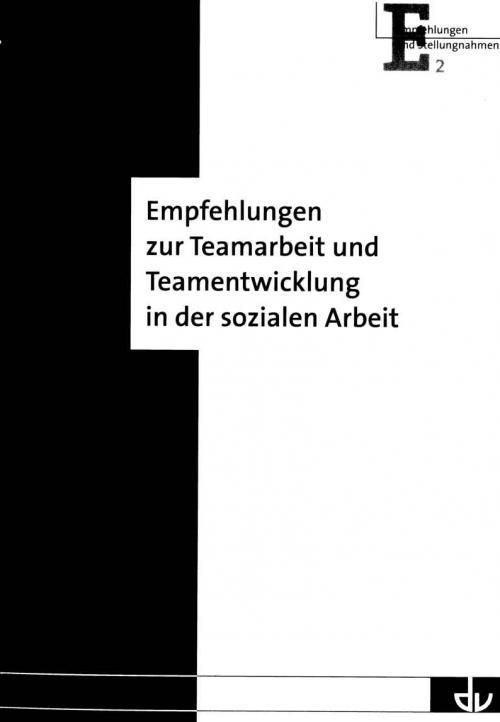 Empfehlungen zur Teamarbeit und Teamentwicklung in der sozialen Arbeit cover