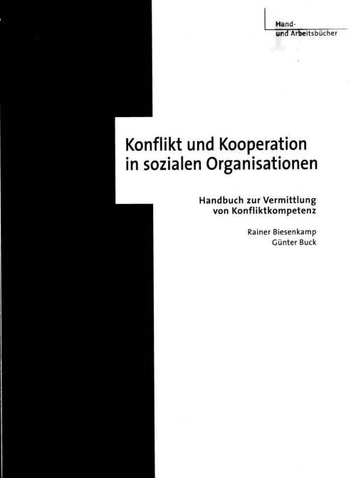 Konflikt und Kooperation in sozialen Organisationen cover