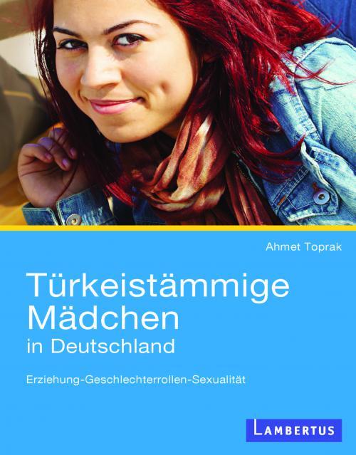 Türkeistämmige Mädchen in Deutschland cover
