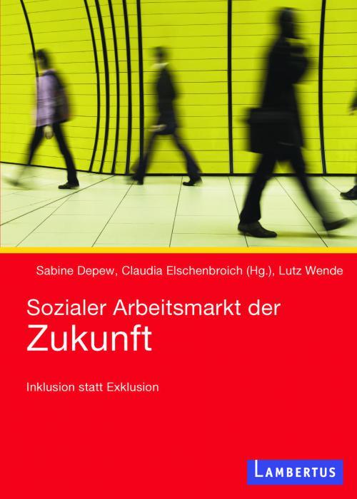 Sozialer Arbeitsmarkt der Zukunft cover