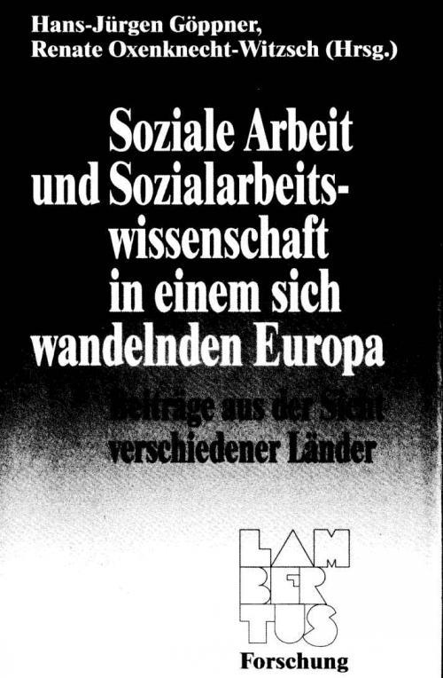 Soziale Arbeit und Sozialarbeitswissenschaft in einem sich wandelnden Europa cover