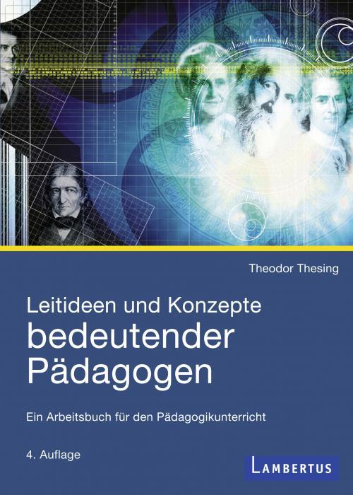 Leitideen und Konzepte bedeutender Pädagogen cover