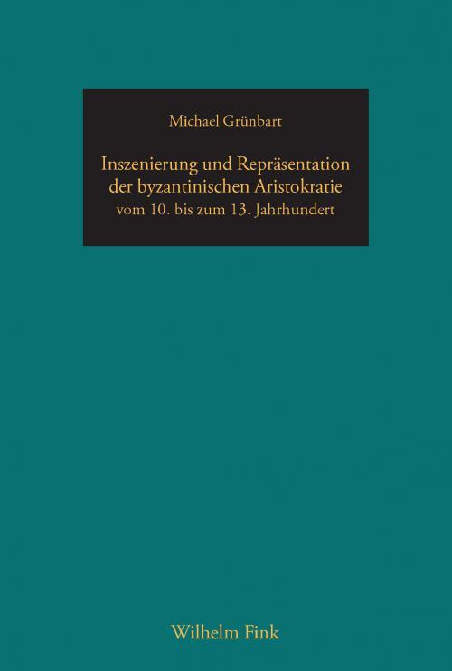 Inszenierung und Repräsentation der byzantinischen Aristokratie vom 10. bis zum 13. Jahrhundert cover